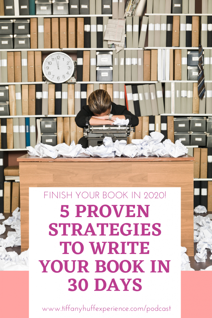 5 PROVEN Strategies to Write Your Book in 30 Days